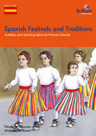 Spanish Festivals and Traditions, KS2 by Nicolette Hannam