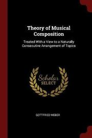 Theory of Musical Composition by Gottfried Weber image