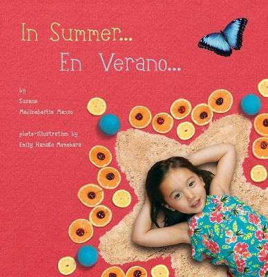In Summer/En Verano by Susana Madinabeitia Manso