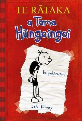 TE RATAKA a Tama Hungoingoi by Jeff Kinney