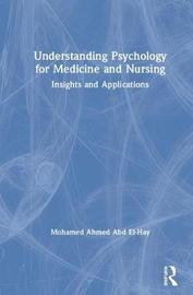 Understanding Psychology for Medicine and Nursing by Mohamed Ahmed Abd El-Hay