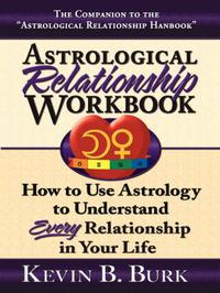Astrological Relationship Workbook by Kevin B Burk image