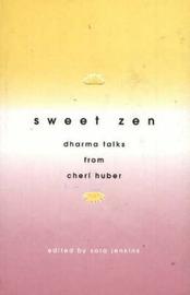 Sweet Zen by Sara Jenkins image