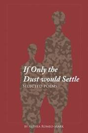 If Only the Dust Would Settle by Althea Romeo-Mark image