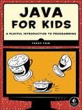 Java for Kids by Yakov Fain
