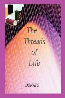 The Threads of Life by Donato