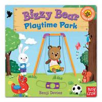 Bizzy Bear: Playtime Park by Nosy Crow