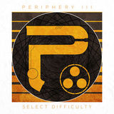 Periphery III: Select Difficulty by Various