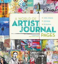 World of Artist Journal Pages by Dawn DeVries Sokol