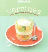 Aww Verrines Sweet and Savoury Recipes in a Glass by Australian Women's Weekly
