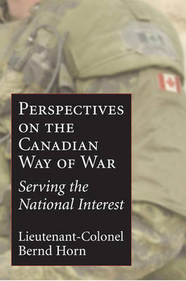 Perspectives on the Canadian Way of War