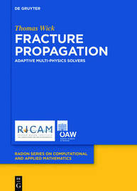 Fracture Propagation by THOMAS WICK