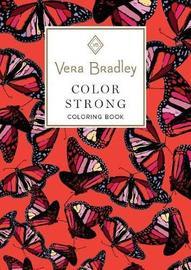 Vera Bradley Color Strong Coloring Book by Vera Bradley image