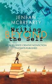 Writing Beyond the Self by Jenean McBrearty