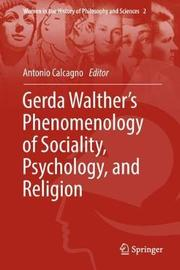 Gerda Walther's Phenomenology of Sociality, Psychology, and Religion image