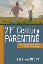 21st Century Parenting by Rick Capaldi
