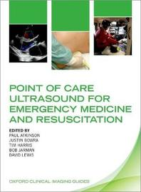Point of Care Ultrasound for Emergency Medicine and Resuscitation
