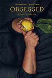 Obsessed by Elisabeth Bronfen