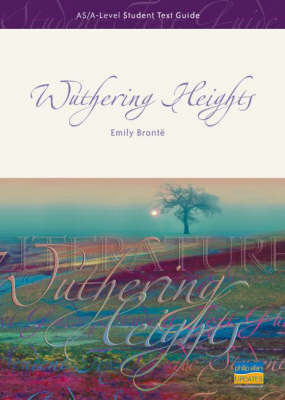 """AS/A-level Student Text Guide: """"Wuthering Heights"""" by Andrew Green image"""