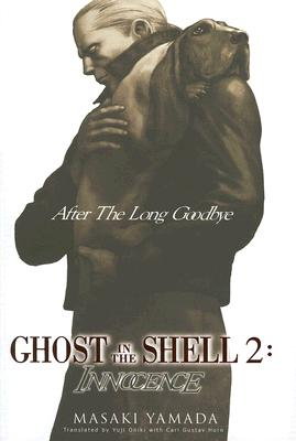 Ghost in the Shell 2: Innocence, Vol 1: After the Long Goodbye by Masaki Yamada image