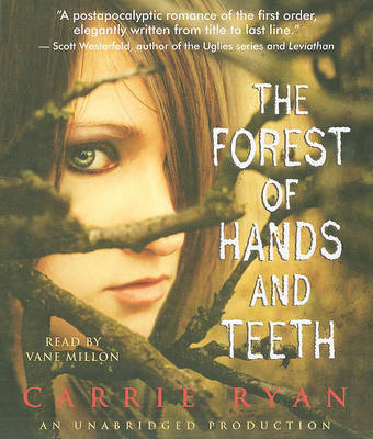 The Forest of Hands and Teeth by Carrie Ryan image