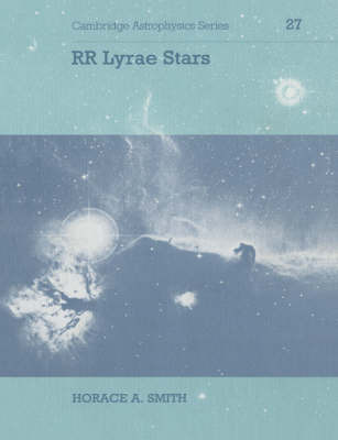Cambridge Astrophysics: Series Number 27 by Horace A. Smith