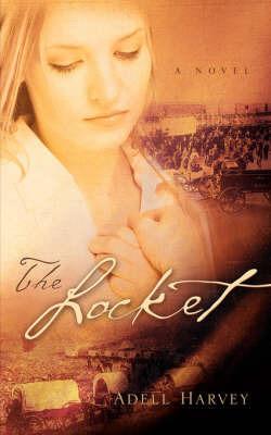 The Locket by Adell Harvey