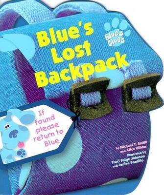 Blue's Lost Backpack by Michael T. Smith, Ph.D.