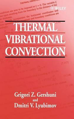 Thermal Vibrational Convection by G.Z. Gershuni