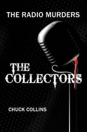 The Radio Murders by Chuck Collins