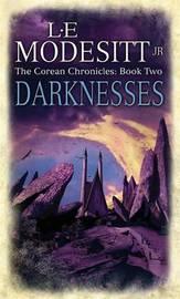 Darknesses by L.E Modesitt image