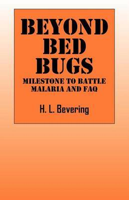 Beyond Bed Bugs H L Bevering Book Buy Now At Mighty Ape Nz