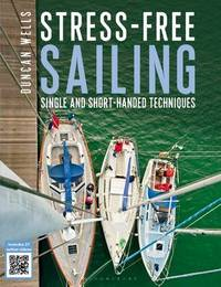 Stress-Free Sailing by Duncan Wells
