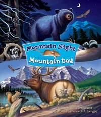 Mountain Night, Mountain Day by Anthony D Fredericks