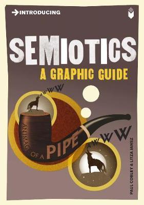 Introducing Semiotics by Paul Cobley