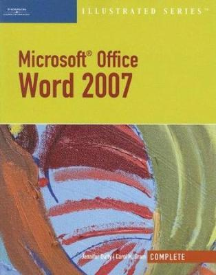 Microsoft Office Word 2007, Illustrated Complete by Carol Cram