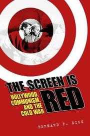 The Screen Is Red by Bernard F Dick image