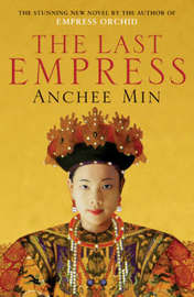 The Last Empress by Anchee Min image