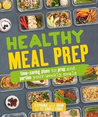 Healthy Meal Prep by Stephanie Tornatore