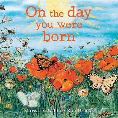 On the Day You Were Born by Margaret Wild image