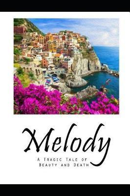Melody by Jon Amsden Phd
