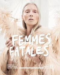 Femmes Fatales by Madelief Hohe
