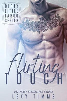 Flirting Touch by Lexy Timms