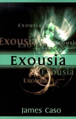 Exousia by James V. Caso image