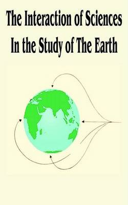 The Interaction of Sciences in the Study of the Earth by D. I. Sheherbakov image