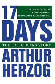 17 Days: The Katie Beers Story by Arthur Herzog, III image