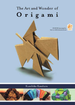 The Art and Wonder of Origami by Kunihiko Kasahara
