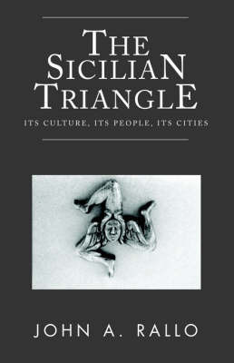 The Sicilian Triangle by Professor John A Rallo