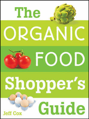 The Organic Food Shopper's Guide by Jeff Cox image