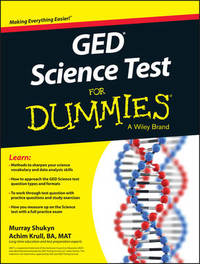 GED Science For Dummies by Murray Shukyn